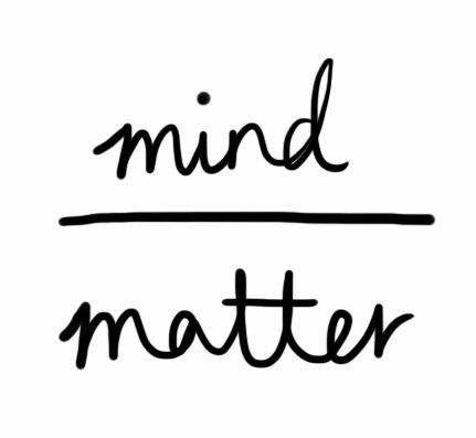 Mind+Over+Matter